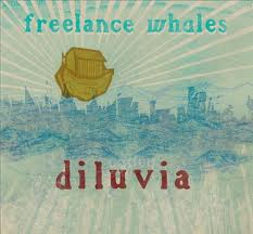 Freelance Whales - Diluvia - Spitting Image - Locked Out - Weathervanes