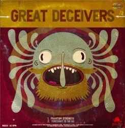Great Deceivers - Phantom Strength