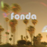 Fonda - Seeing Stars - Sell Your Memories