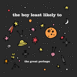The Boy Least Likely To - I Keep Falling In Love With You Again - The Great Perhaps