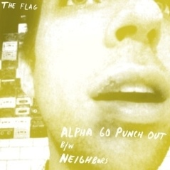 The Flag - Alpha 60 Punch Out - Neighbors