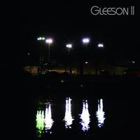 Gleeson - Gleeson II - Better On My Own
