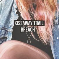Kissaway Trail - The Springsteen Implosion - Sleep Mountain - Breach