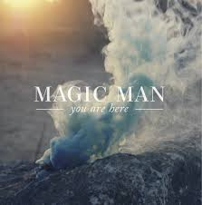 Magic Man - Waves - You Are Here - Fox Den Demos