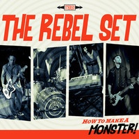 The Rebel Set - Monster