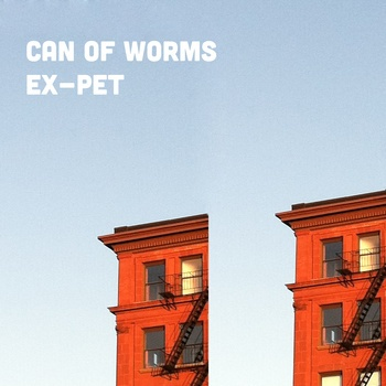 Ex-Pet - Can Of Worms - Greg Nissan