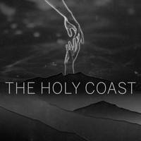 The Holy Coast - The Highest Love