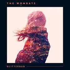 The Wombats - Greek Tragedy - Glitterbug