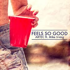 Artec - You Got It (feat. Mike Irving) & Feels So Good (feat. Mike Irving)
