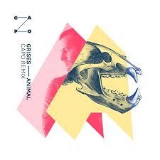 Grises - Animal (Capo Remix)