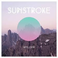 Wylder - Sunstroke