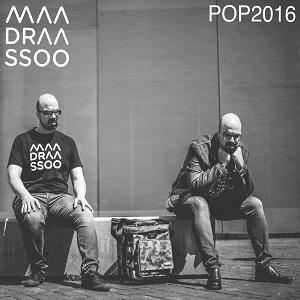 Maadraassoo - POP2016 - Escafandrista Musical
