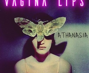 Vagina Lips - Athanasia - New Wave Girl
