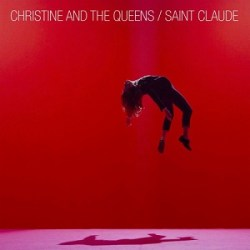 Christine and the Queens - Saint Claude - Tourist - Remix