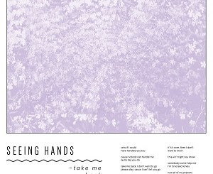 Seeing Hands - Take Me Back