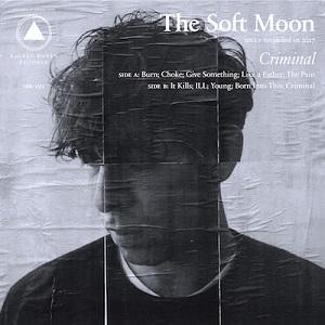 The Soft Moon - Criminal - Burn