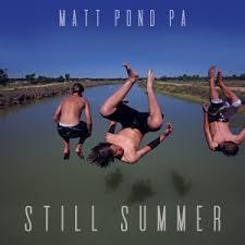 Matt Pond PA, Still Summer