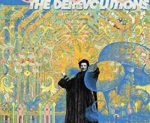 the derevolutions - Get 'em Up - Band From America