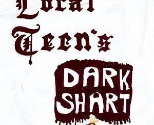 Local Teen - Dark Shart