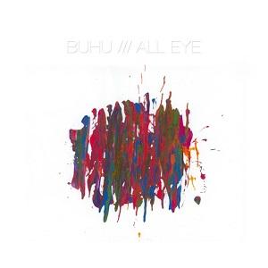Buhu - All Eye