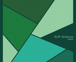 Soft Science - Maps