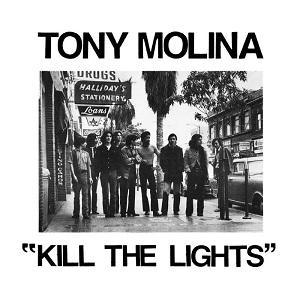 Tony Molina - Jasper's Time - Kill the Lights