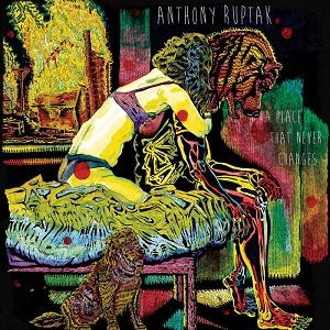 Anthony Ruptak - A Place that never Changes - Good Morning
