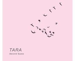TARA - Second Guess