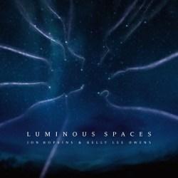 Jon-Hopkins-Kelly-Lee-Owens-Luminous-Spaces