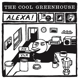 The Cool Greenhouse - Alexa