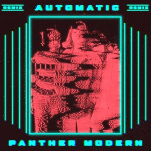 Automatic - Suicide in Texas (Panther Modern Remix)