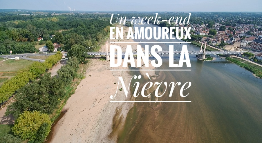 Un week-end en amoureux à 2h de Paris dans la Nièvre