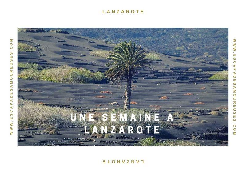 unesemaine à Lanzarote escapades amoureuses