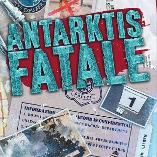Detective Stories. Fall 2: Antarktis Fatale