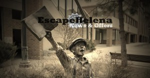 Escape Helena News and Offers Page