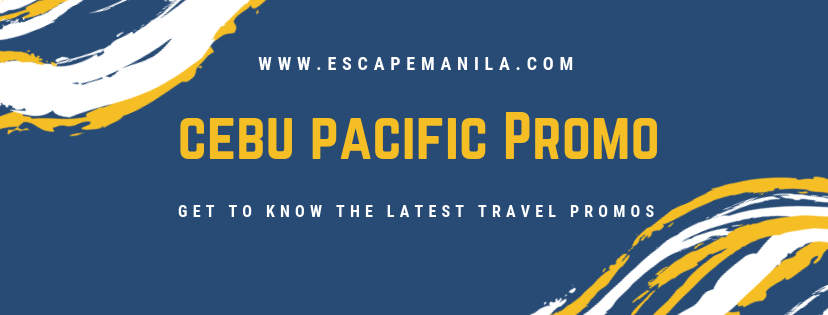PHILIPPINES TRAVEL PROMOS : Cebu Pacifiic's Snap Sale 12.12.18
