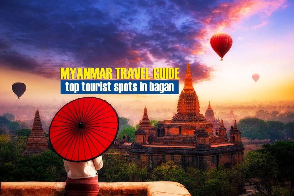 Top Tourist Spots in Bagan, Myanmar