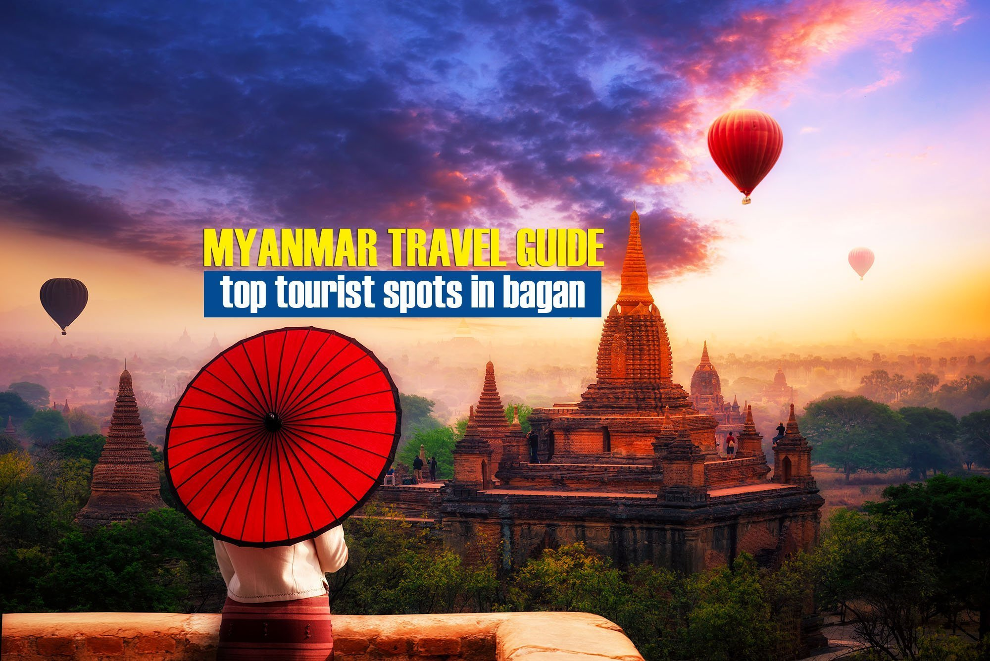 5 Top Tourist Spots in Bagan, Myanmar