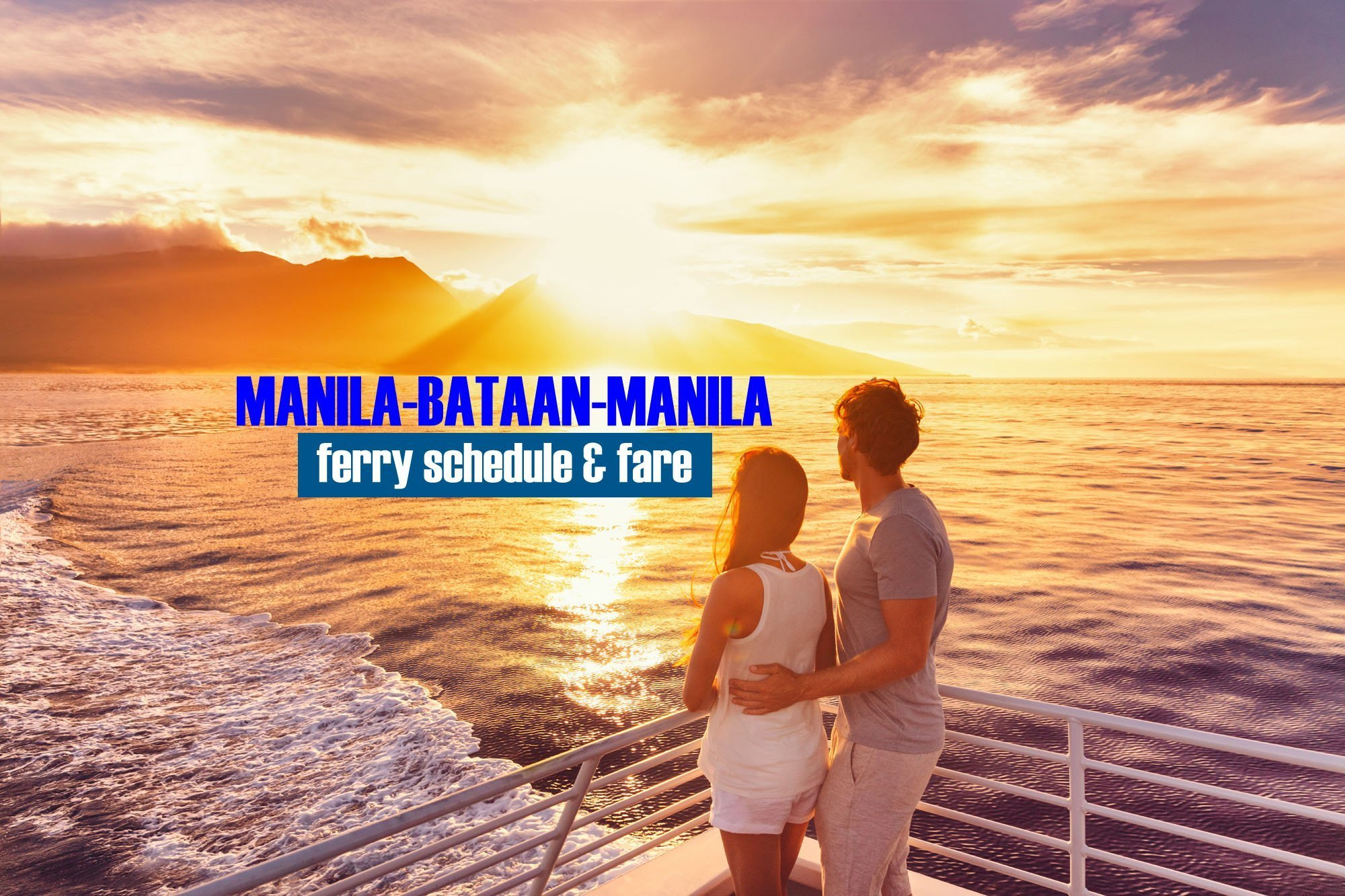 2019 Ferry Schedule: Manila to Bataan