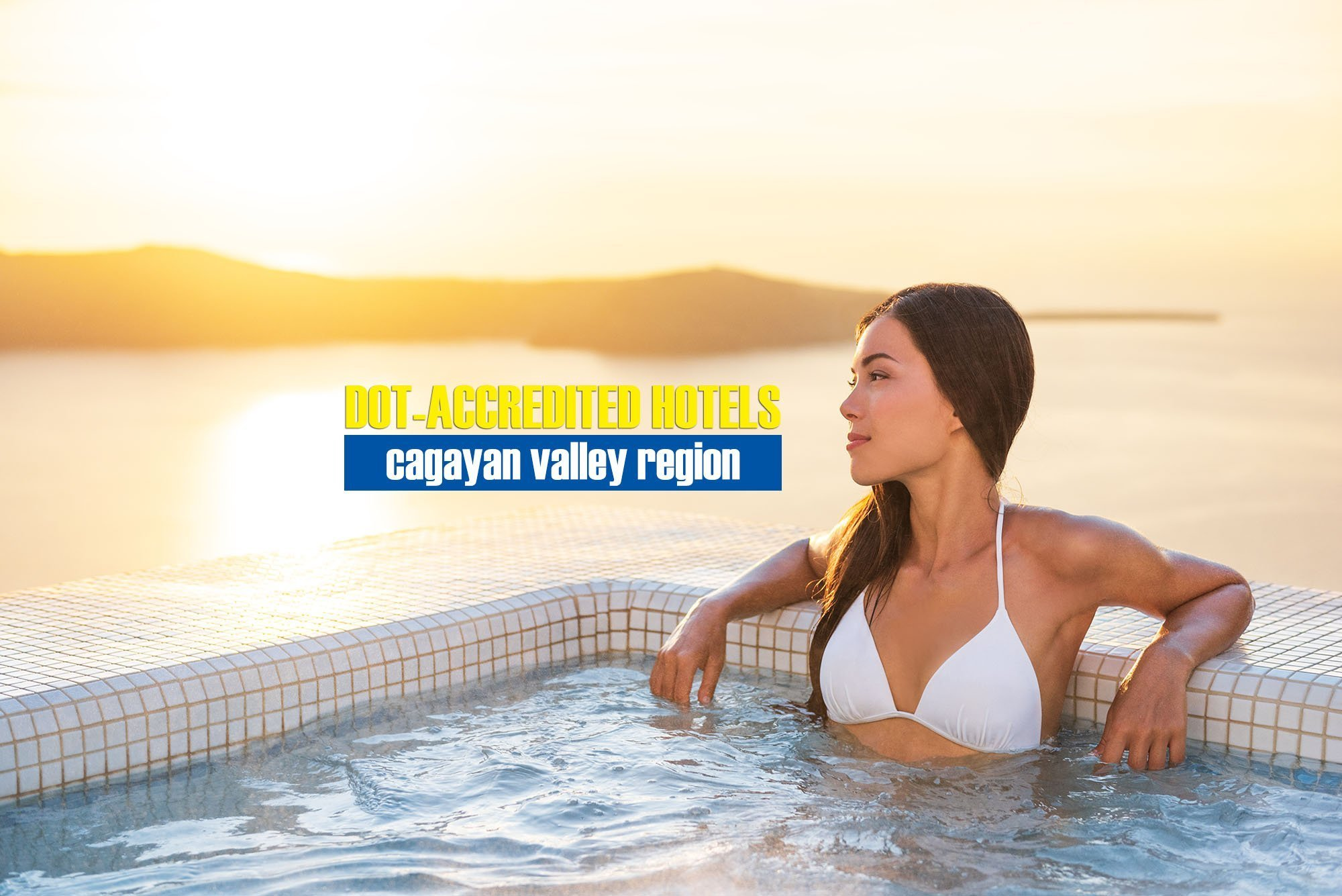 List of DOT-Accredited Hotels in Cagayan Valley Region