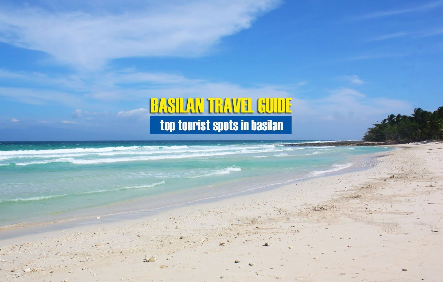 Top Tourist Spots in Basilan [And How To Get There]