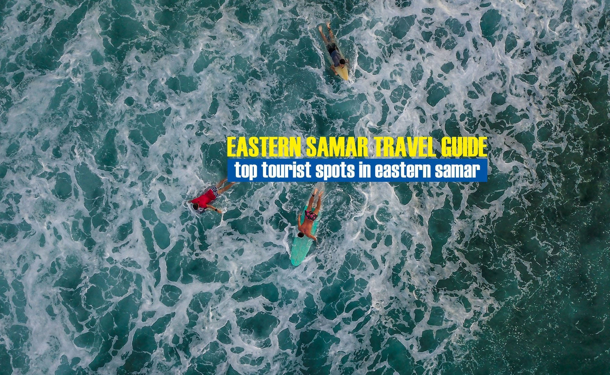Top Tourist Spots in Eastern Samar [And How To Get There]