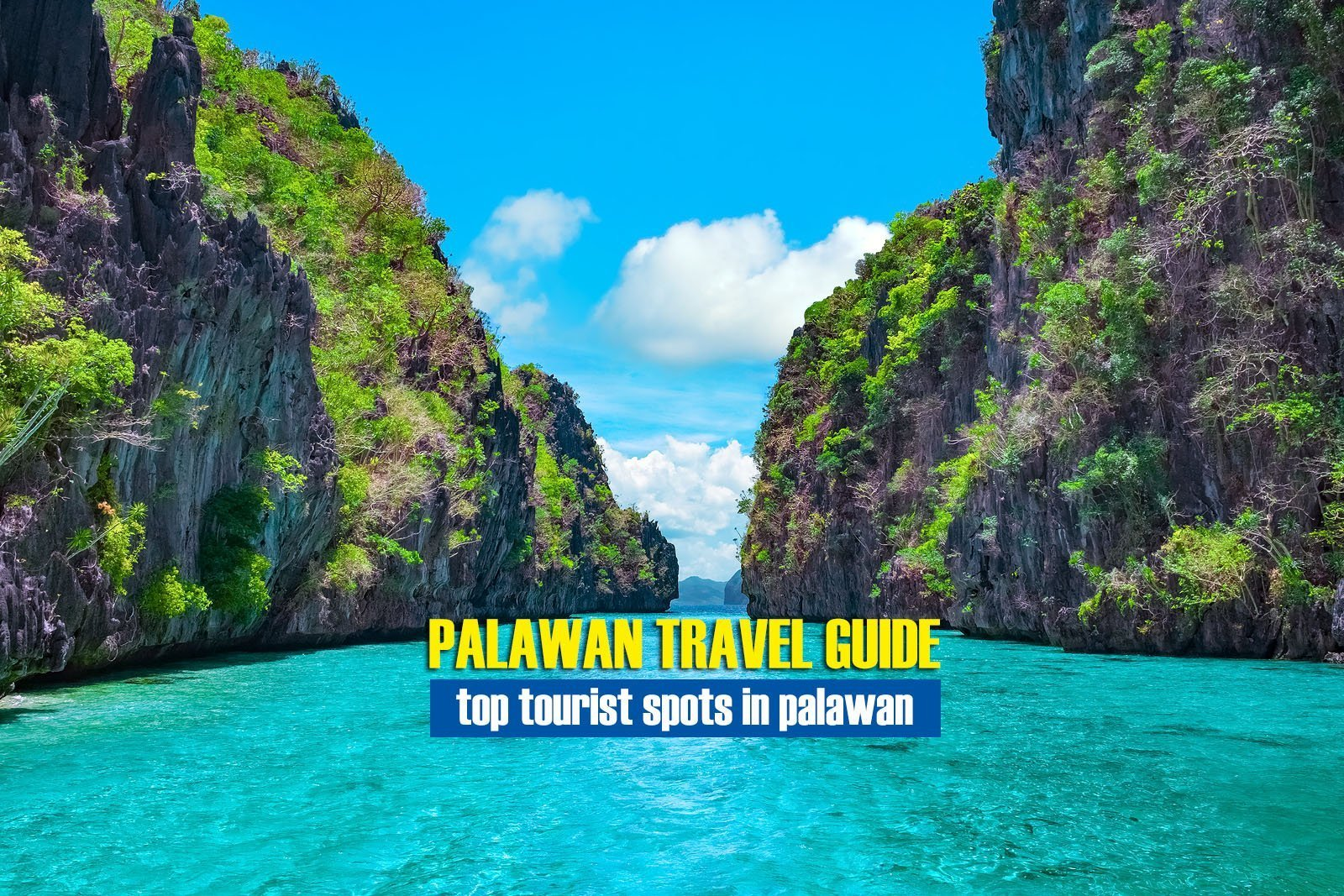 Top Tourist Spots in Palawan [And How To Get There]