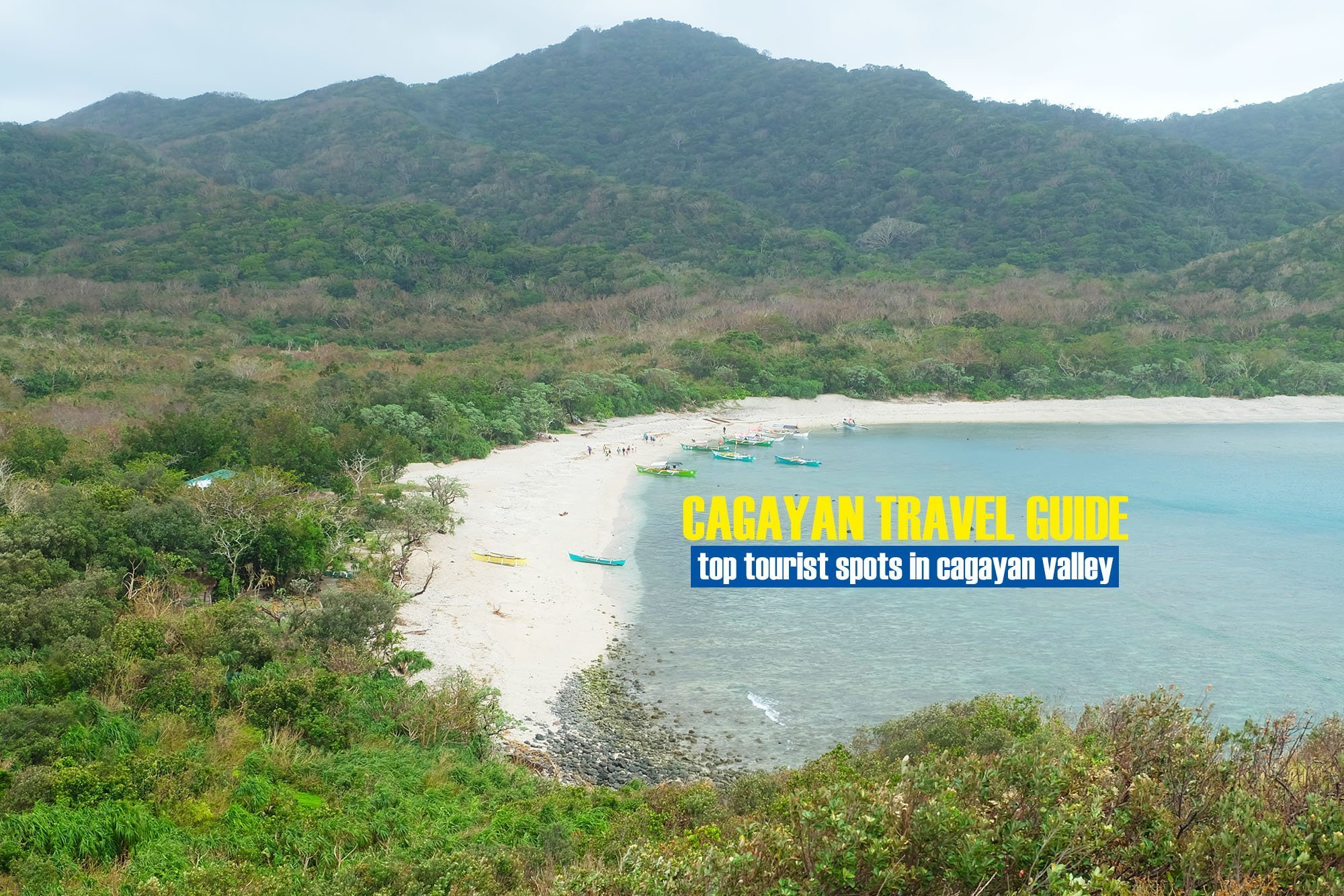Top Tourist Spots in Cagayan Valley [And How To Get There]