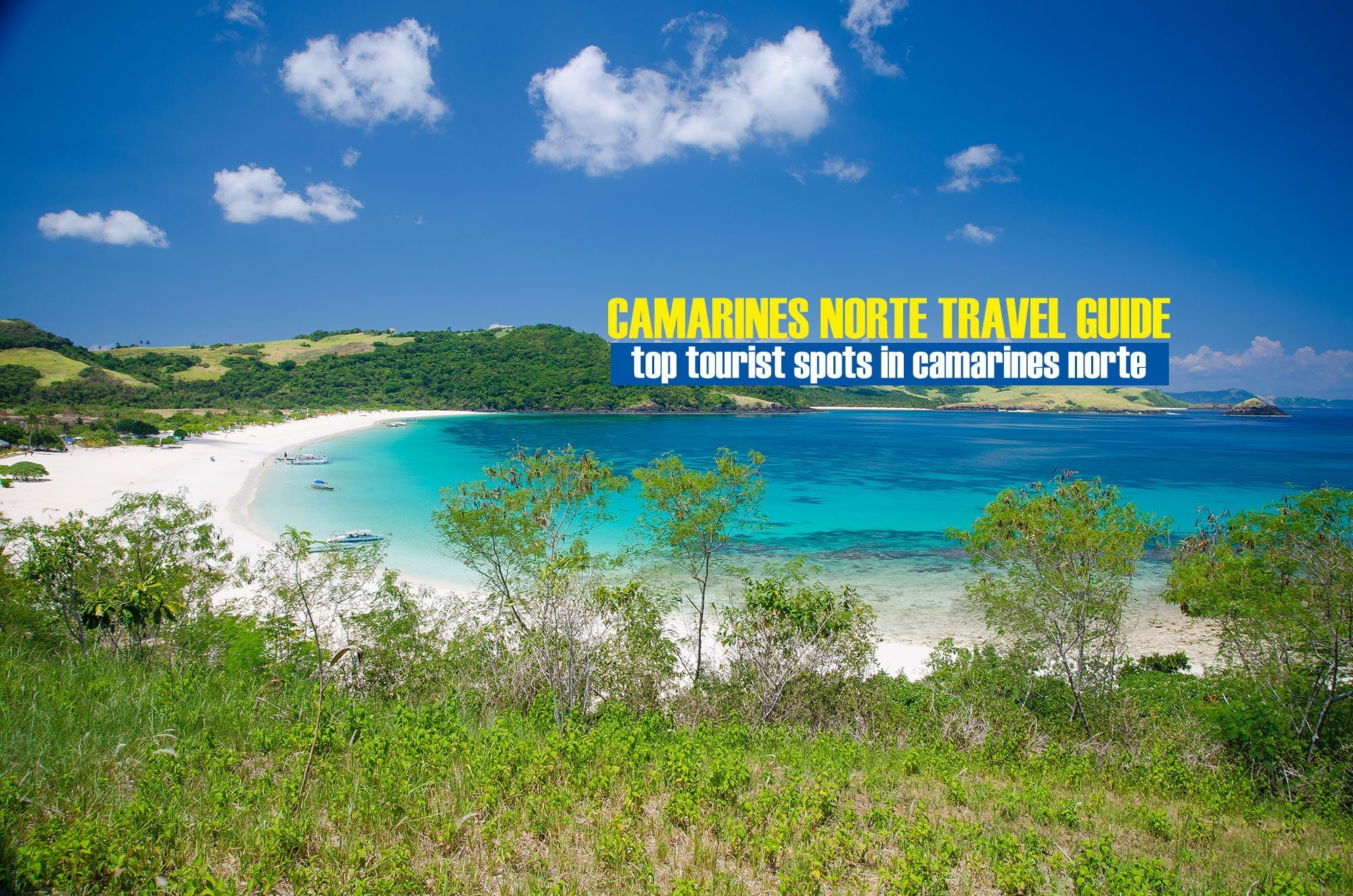 2020 Top Tourist Spots in Camarines Norte [And How To Get There]