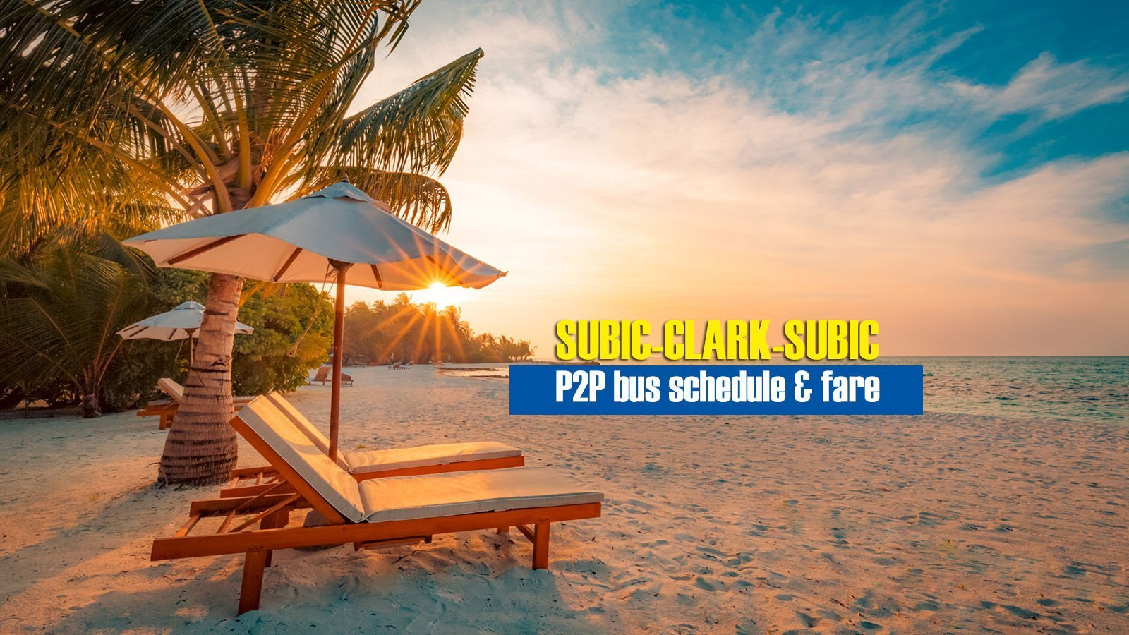 Subic to Clark Airport: P2P Bus Schedule