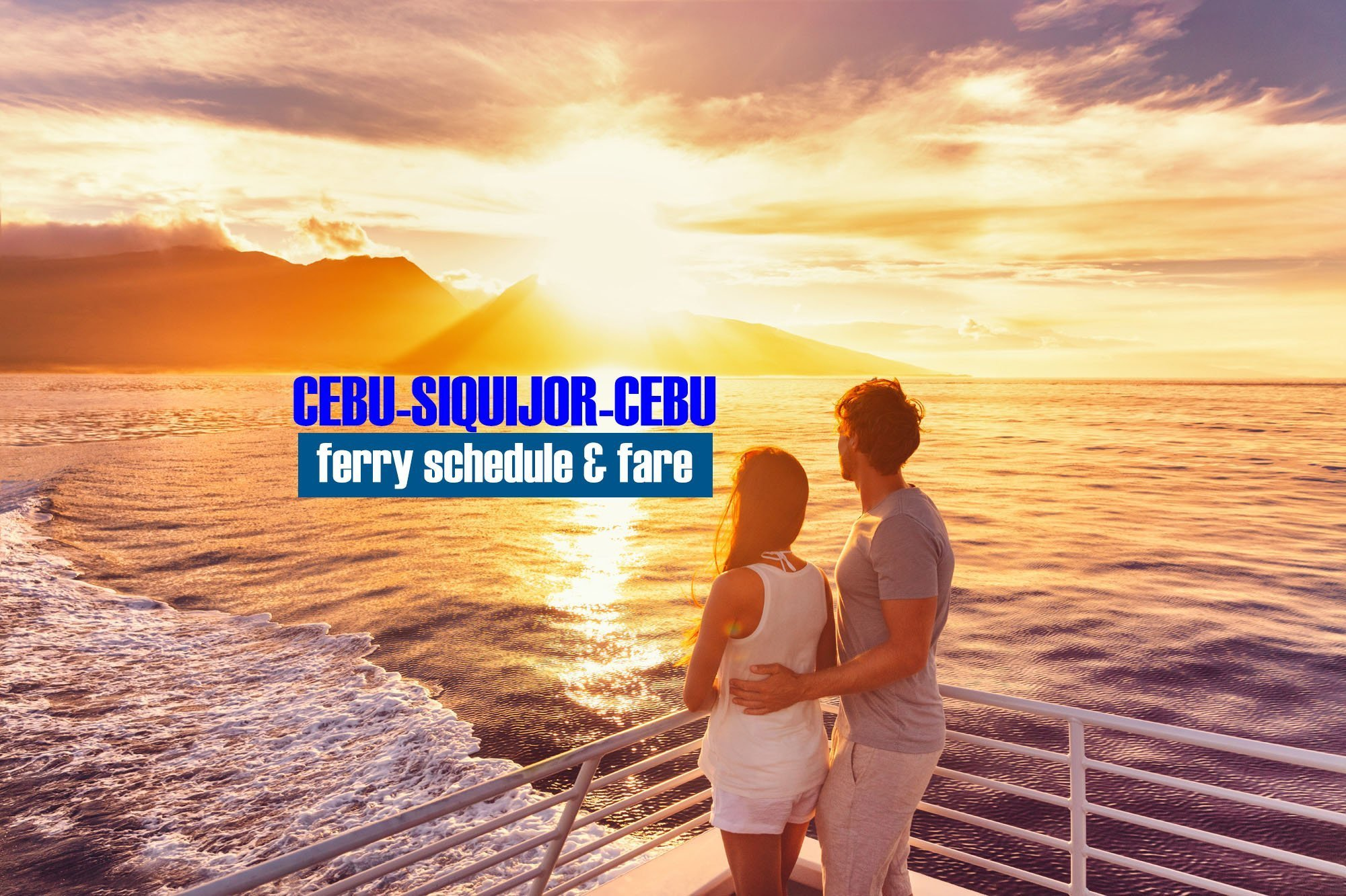 Cebu to Larena: 2019 Ferry Schedule and Fare Rates
