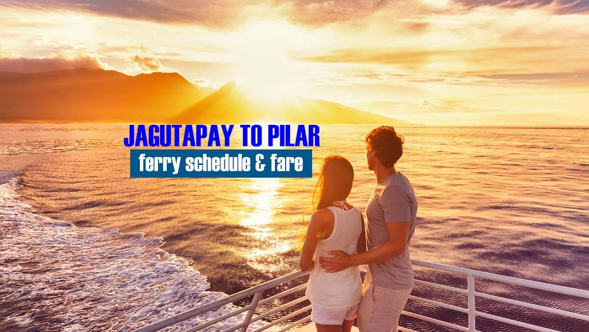 Jagutapay to Pilar: 2020 Ferry Schedule and Fare