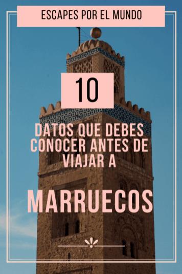 10 Datos que debes conocer antes de viajar a MARRUECOS