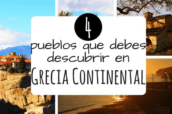 ▷ 4 pueblos para conocer en GRECIA Continental este 2020